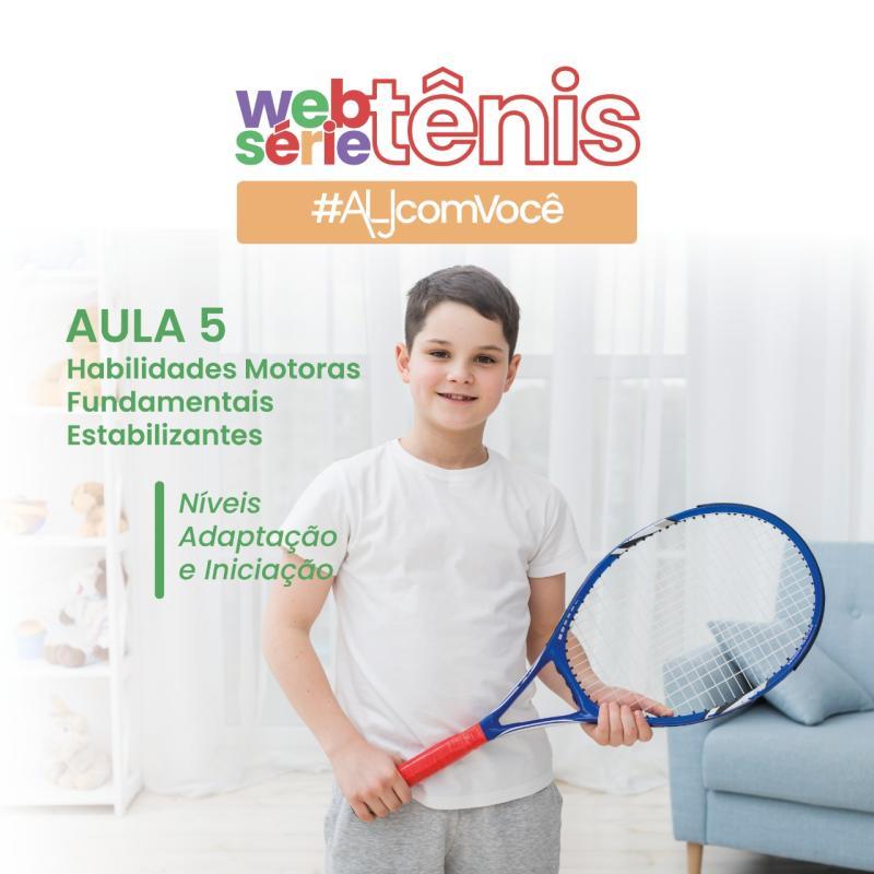 Websérie Tênis - Aula #5 - Níveis Adaptação e Iniciação