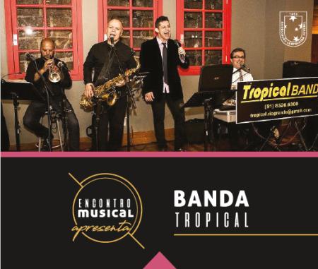 Encontro musical de outubro com Banda Tropical
