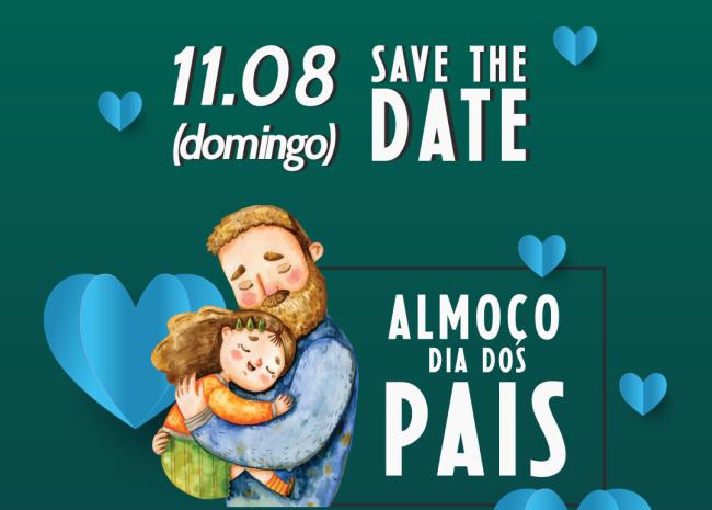 Save The Date Dia Dos Pais na ALJ