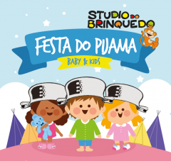 Studio do Brinquedo promove Festa do Pijama