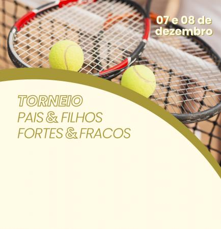 Torneio Pais & Filhos/Fortes & Fracos