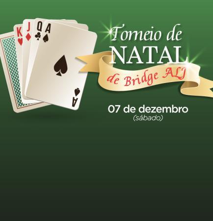 Vem aí mais uma edição do tradicional Torneio de Natal de Bridge na ALJ