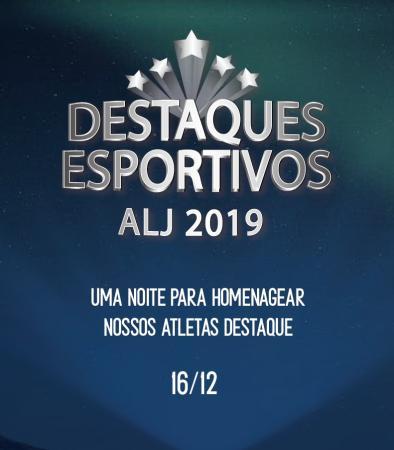Destaques Esportivos ALJ 2019